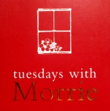 TUESDAY'S WITH MORRIES!